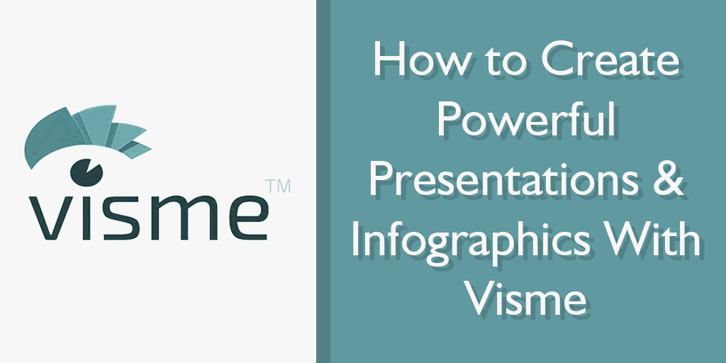how to create powerful presentations and infographics with visme